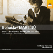 Album artwork for Martinu: Early Orchestral Works, Vol. 2
