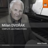 Album artwork for Milan Dvorák: Complete Jazz Piano Etudes