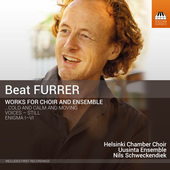Album artwork for Beat Furrer: Works for Choir & Ensemble