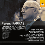 Album artwork for Ferenc Farkas: Chamber Music, Vol. 4 -  Works with