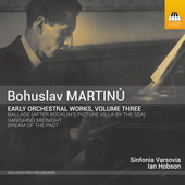 Album artwork for Martinu: Early Orchestral Works, Vol. 3