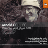 Album artwork for Griller: Orchestral Music, Vol. 3