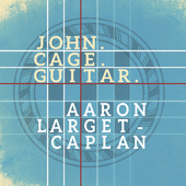 Album artwork for John. Cage. Guitar.