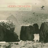 Album artwork for Hidden Orchestra / Archipelago