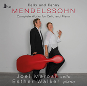 Album artwork for Felix and Fanny Mendelssohn: Complete Works for Ce