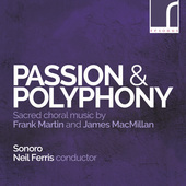 Album artwork for Passion & Polyphony - MacMillan and Martin