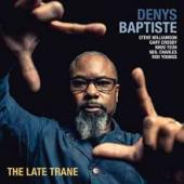 Album artwork for Denys Baptiste - The Late Trane