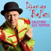 Album artwork for Django Bates: Saluting Sgt. Pepper