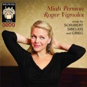 Album artwork for Songs by Schubert, Sibelius & Grieg / Miah Persson