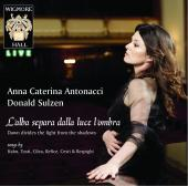Album artwork for Anna Caterina Antonacci: Hahn, Tosti, Cilea, etc.