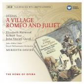Album artwork for Delius: A Village, Romeo and Juliet
