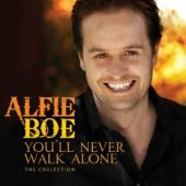Album artwork for Alfie Boe: You'll Never Walk Alone - The Collecti