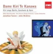 Album artwork for Kiri Te Kanawa: Sings Berlin, Gershwin & Kern