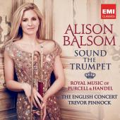 Album artwork for Sound The Trumpet - Purcell & Handel / Balsom