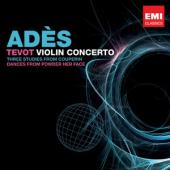 Album artwork for Ades: Tevot, Violin Concerto etc.