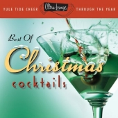 Album artwork for BEST OF CHRISTMAS COCKTAILS YULE TIDE CHEER