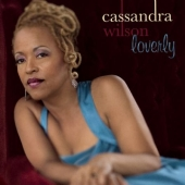 Album artwork for Cassandra Wilson: Loverly