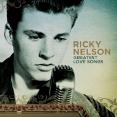 Album artwork for Ricky Nelson: Greatest Love Songs