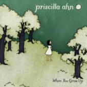 Album artwork for Pricilla Ahn: When You Grow Up
