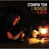 Album artwork for Stompin' Tom Connors: And the Roads of Life