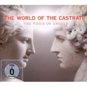 Album artwork for The World of Castrati - The Voice of Angels