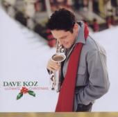 Album artwork for Dave Koz: Ultimate Christmas Collection