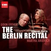 Album artwork for Martha Argerich, Gidon Kremer: The Berlin Recital