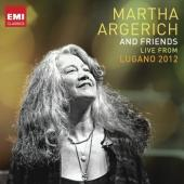 Album artwork for Martha Argerich and Friends: Live from Lugano 2012