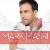 Album artwork for Mark Masri: A Christmas Time With You