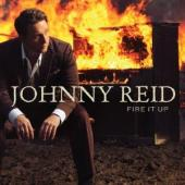 Album artwork for Johnny Reid: Fire it Up