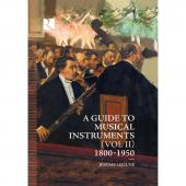 Album artwork for A guide to musical instruments (Vol II) 1800 - 195