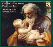 Album artwork for Giovanni Felice Sances: Dulcis amor Iesu