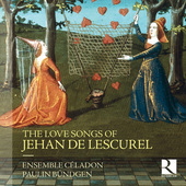 Album artwork for The Love Songs of Jehan de Lescurel