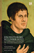 Album artwork for Ein feste Burg ist unser Gott: Luther and the Musi