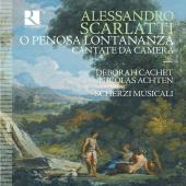 Album artwork for A. Scarlatti: O Penosa Lontananza, Cantate da came