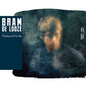Album artwork for Bram de Looze: Piano e forte