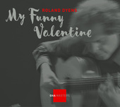 Album artwork for MY FUNNY VALENTINE / Roland Dyens