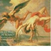 Album artwork for The Flight of Icarus, Spanish Baroque Music