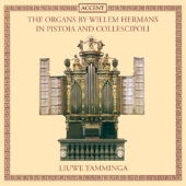 Album artwork for ORGANS BY WILLEM HERMANS IN PISTOIA AND COLLESCIPO