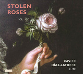 Album artwork for STOLEN ROSES / Xavier Diaz-Latorre