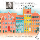 Album artwork for The Launy Grøndahl Legacy, Vol. 4