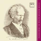 Album artwork for PADEREWSKI ON WELTE-MIGNON ROLLS