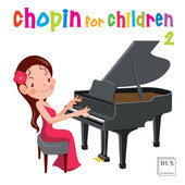 Album artwork for CHOPIN FOR CHILDREN, VOL. 2