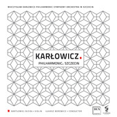 Album artwork for Karlowicz: Orchestral Works