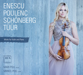 Album artwork for Enescu, Poulenc, Schoenberg and Tuur:Works for Vi