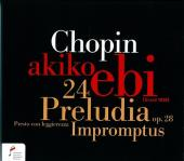 Album artwork for Chopin: 24 Preludes Op. 28 / Ebi
