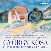Album artwork for Kósa: Chamber Music with Viola, Vol. 2