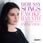 Album artwork for Debussy: Songs / Barath, Virag