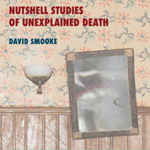Album artwork for David Smooke: Nutshell Studies of Unexplained Deat