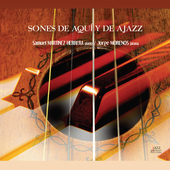 Album artwork for Sones de aquí y de ajazz